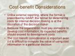 cost benefit considerations