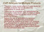 cvp analysis for multiple products