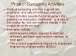 product sustaining activities