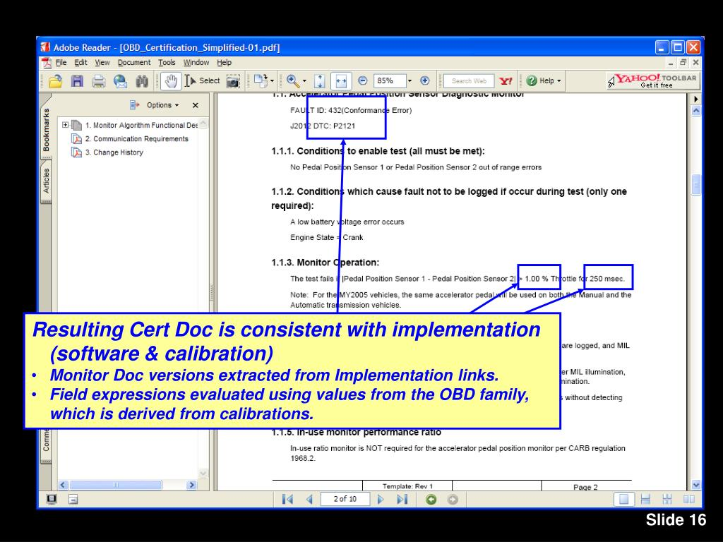 Resulting Cert Doc is consistent with implementation (software & calibration)