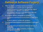 defines a software factory