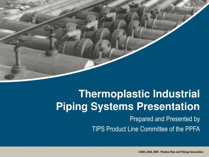 Thermoplastic industrial piping systems presentation