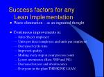 success factors for any lean implementation