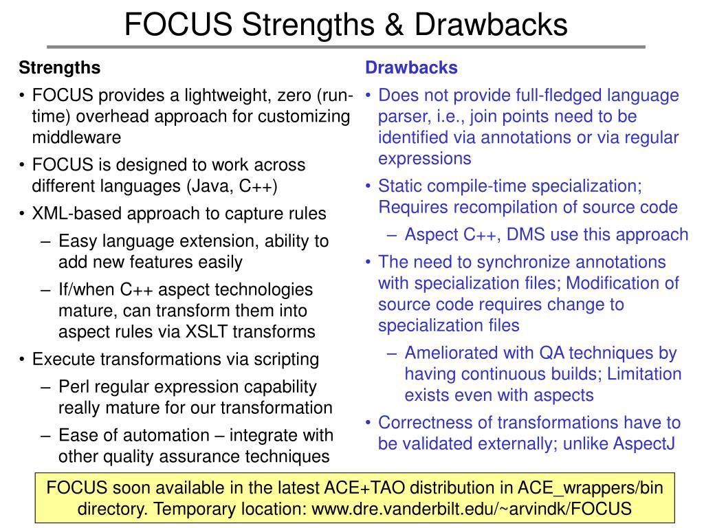 FOCUS Strengths & Drawbacks