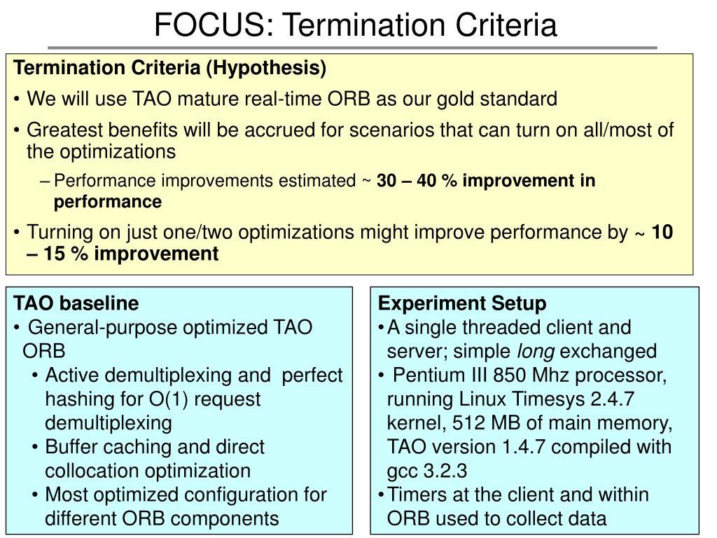 FOCUS: Termination Criteria