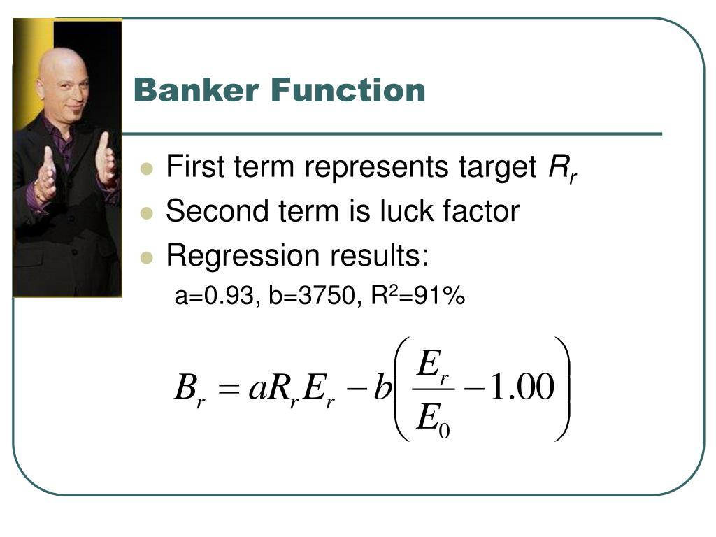 Banker Function