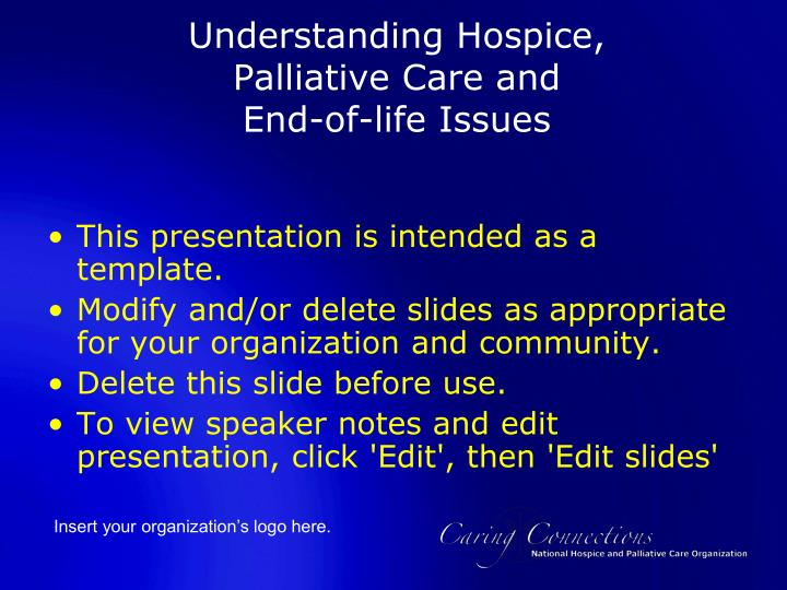Ppt Understanding Hospice Palliative Care And End Of Life