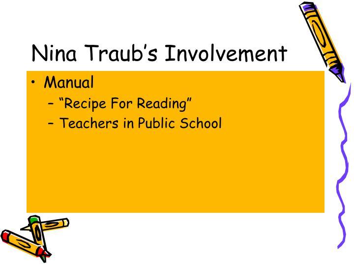 Nina traub s involvement