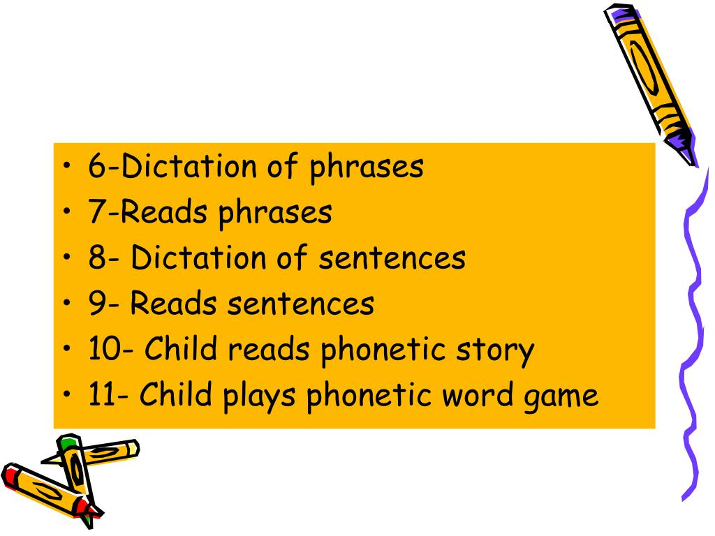6-Dictation of phrases