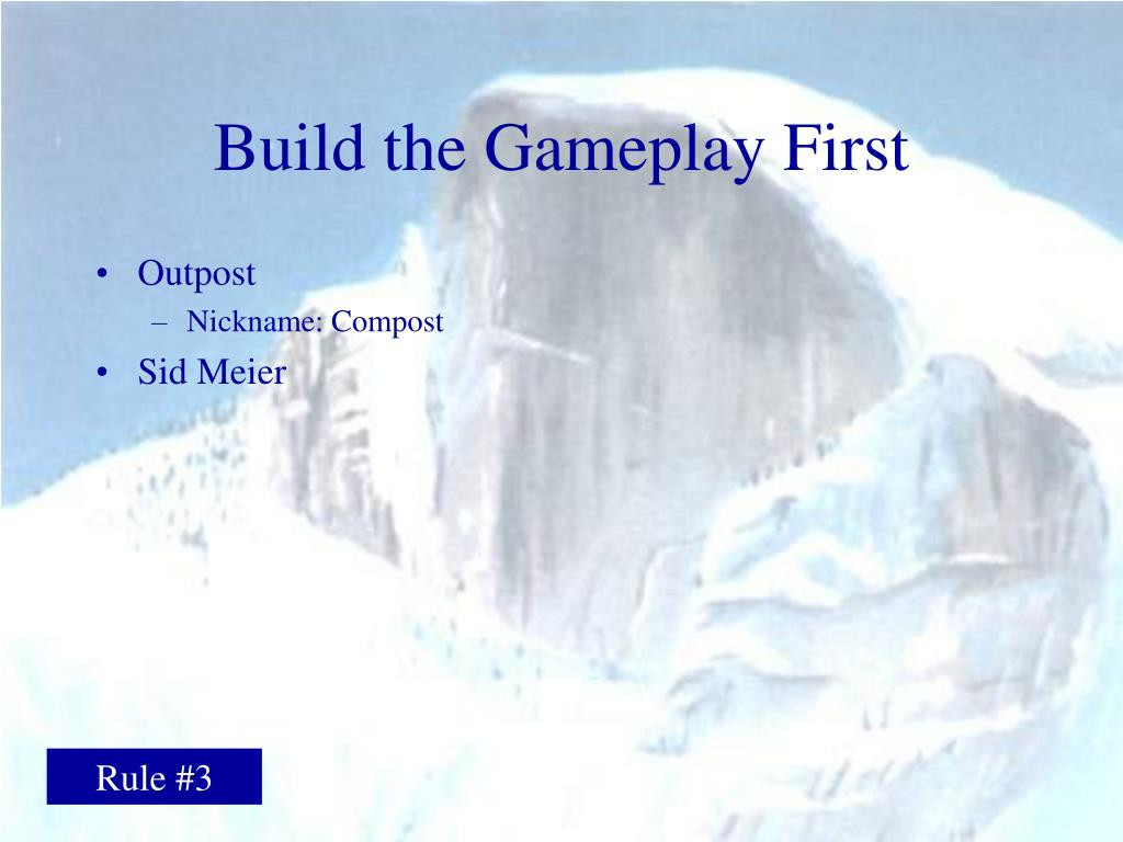 Build the Gameplay First