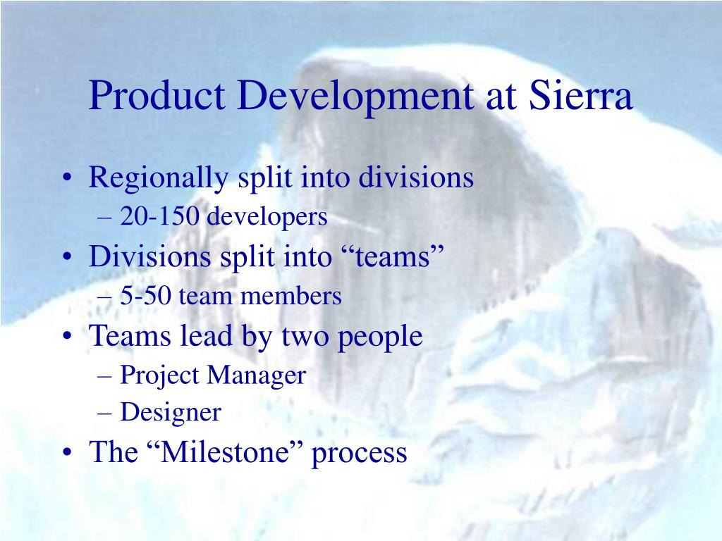 Product Development at Sierra