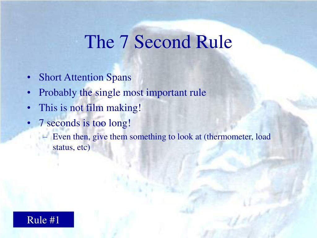 The 7 Second Rule