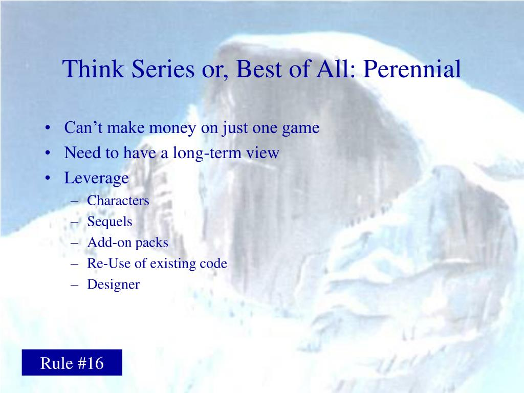 Think Series or, Best of All: Perennial