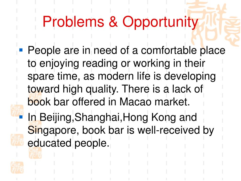 Problems & Opportunity