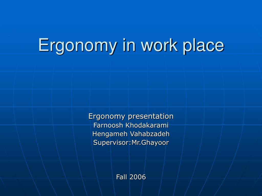 ergonomy in work place l.