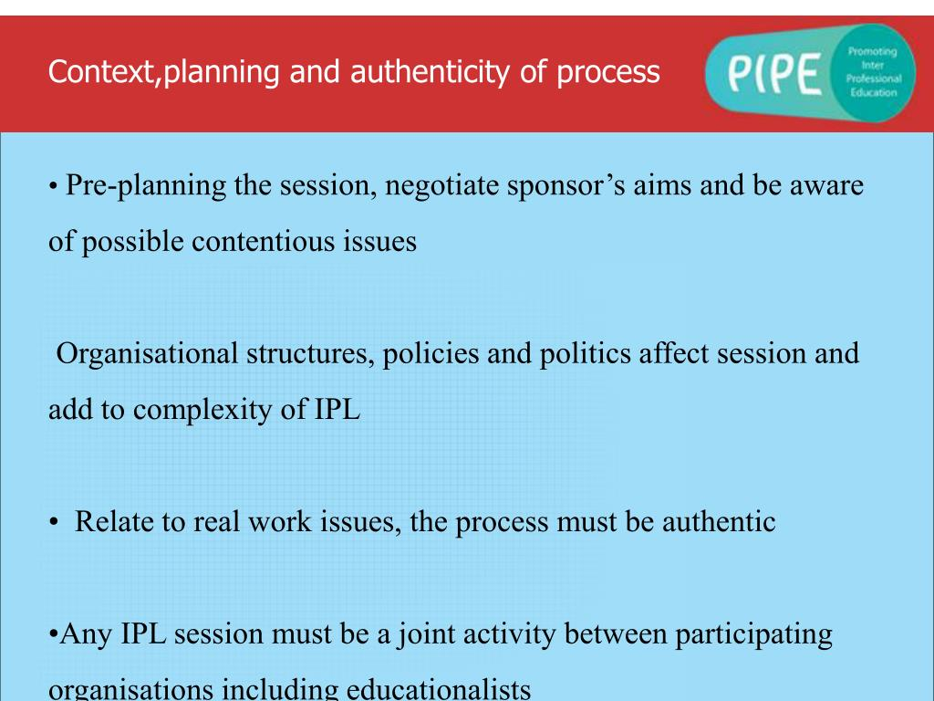 Context,planning and authenticity of process