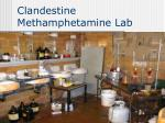 clandestine methamphetamine lab7