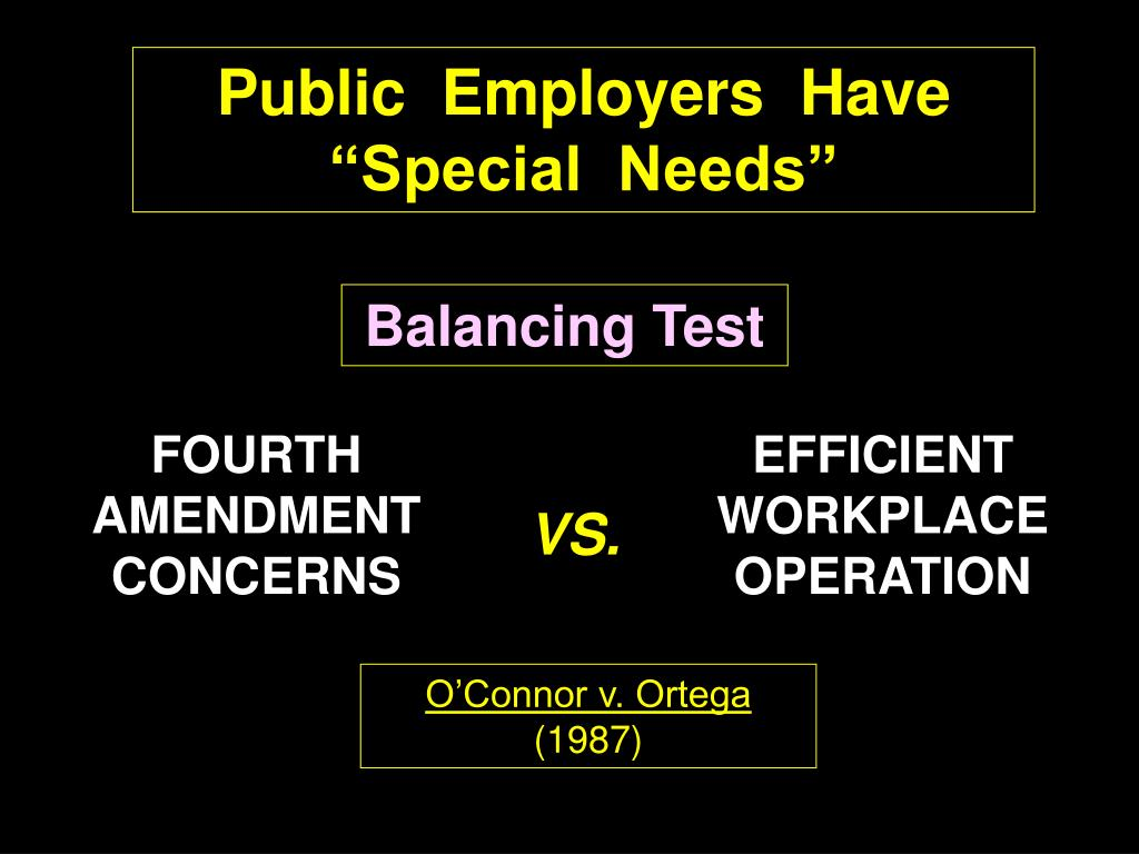 """Public  Employers  Have """"Special  Needs"""""""