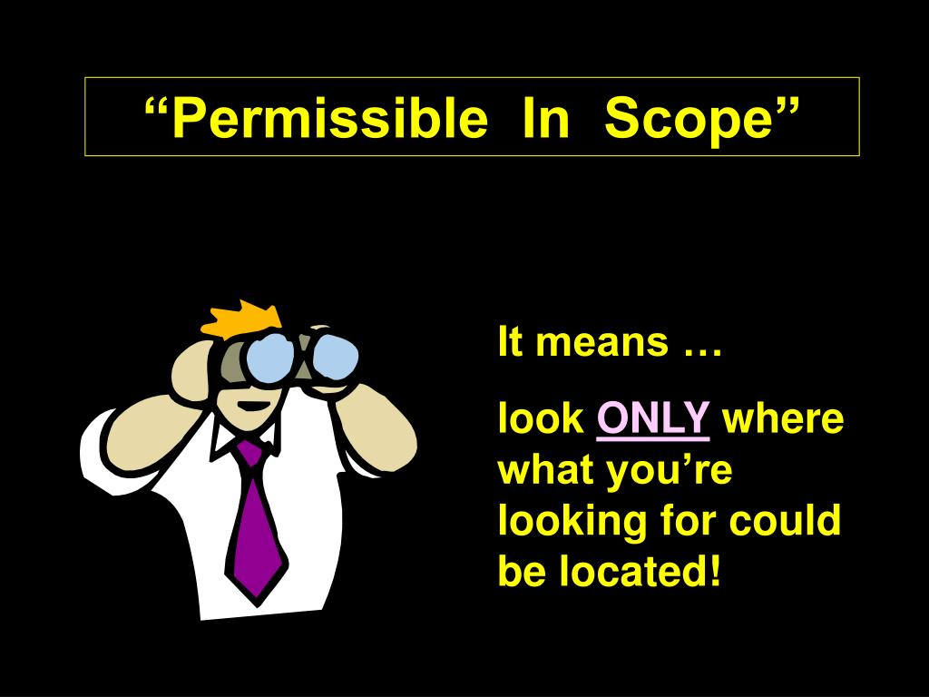 """""""Permissible  In  Scope"""""""