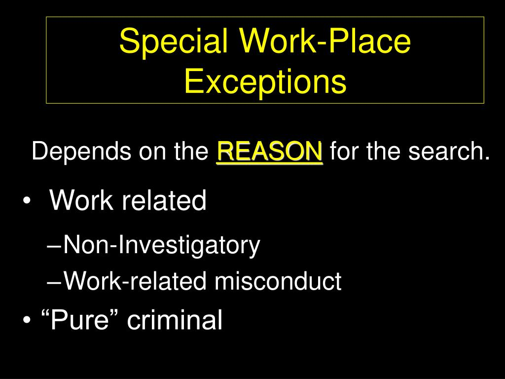 Special Work-Place Exceptions
