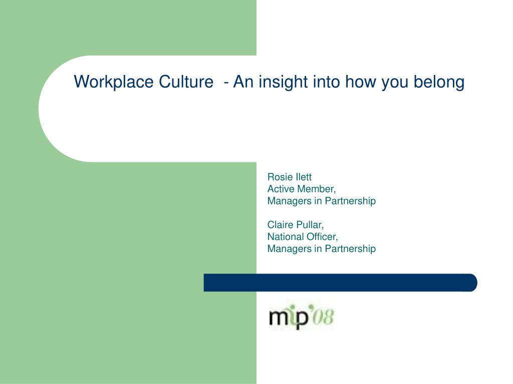 Workplace Culture  - An insight into how you