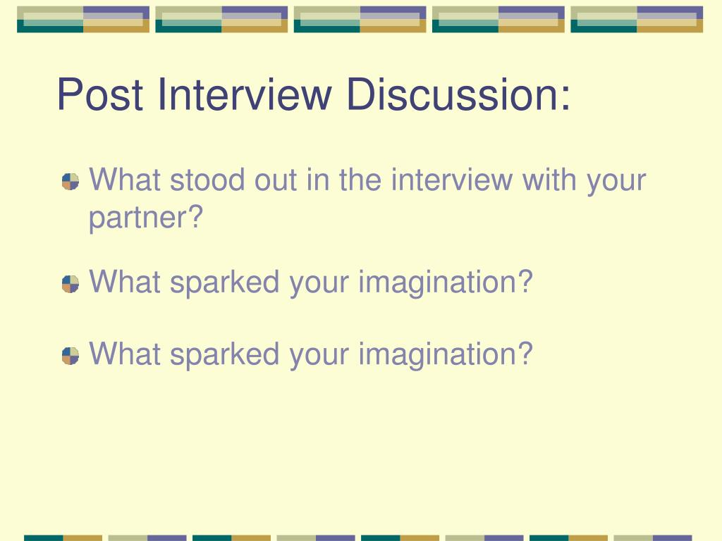 Post Interview Discussion: