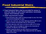 fixed industrial stairs