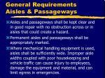 general requirements aisles passageways