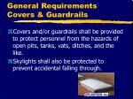 general requirements covers guardrails