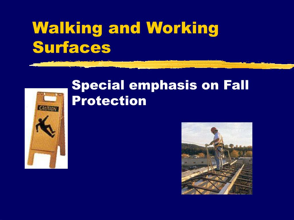 walking and working surfaces l.