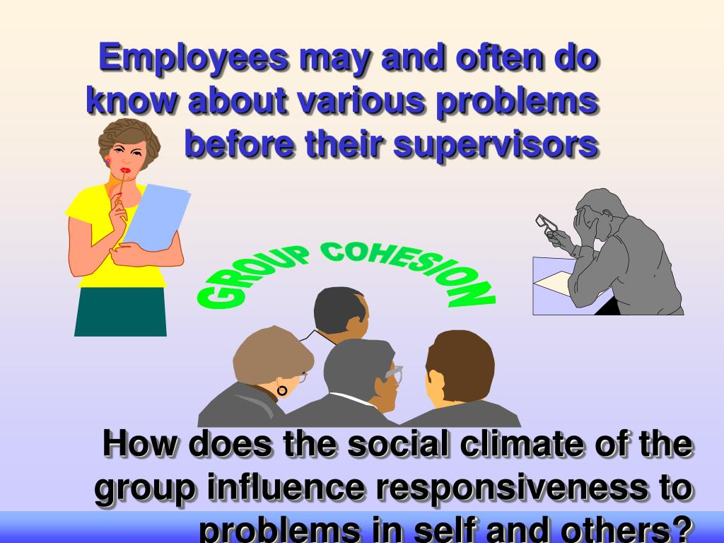 Employees may and often do know about various problems