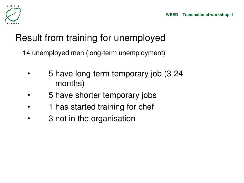 Result from training for unemployed