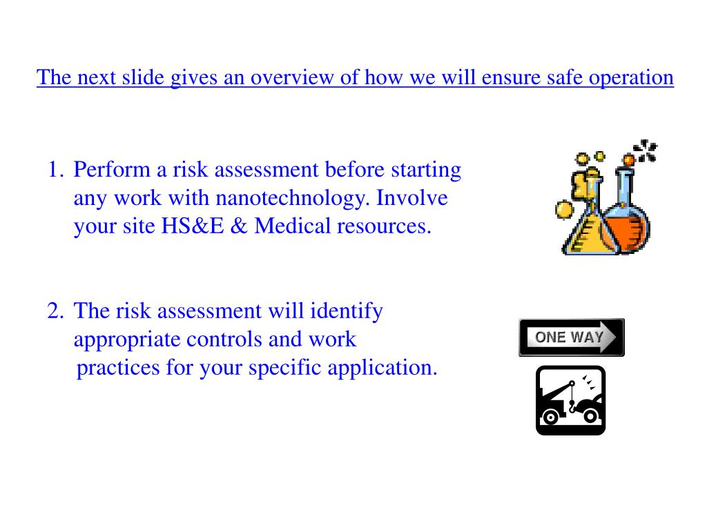 The next slide gives an overview of how we will ensure safe operation