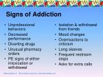 signs of addiction