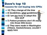 dave s top 10 reasons for not buying into cpgs