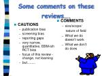 some comments on these reviews
