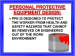 personal protective equipment design