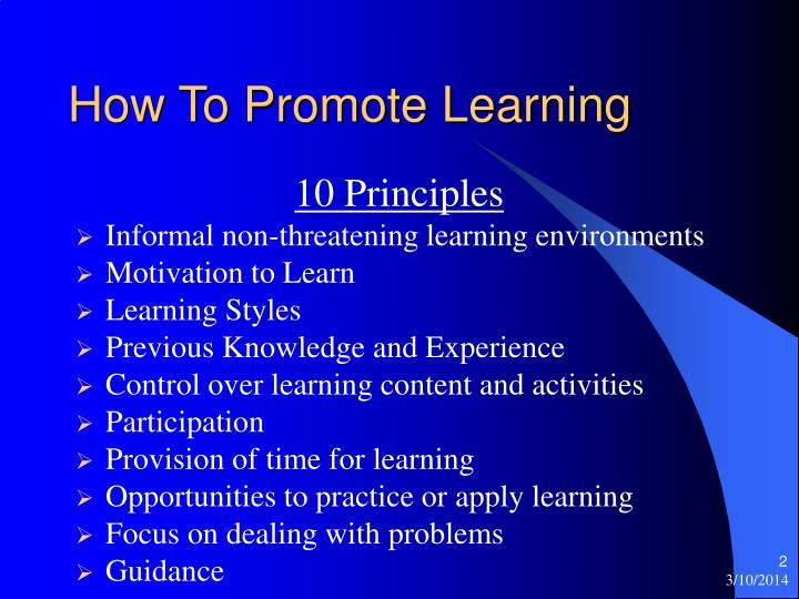 How to promote learning