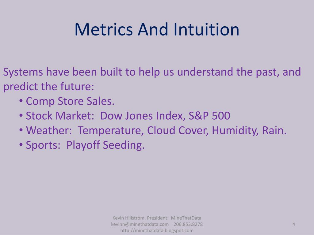 Metrics And Intuition