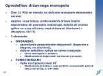 opredelitev dr avnega monopola