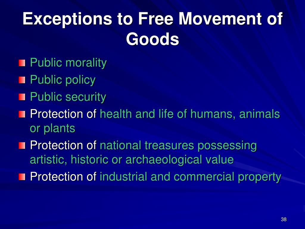 Exceptions to Free Movement of Goods