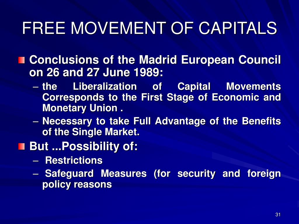 FREE MOVEMENT OF CAPITALS