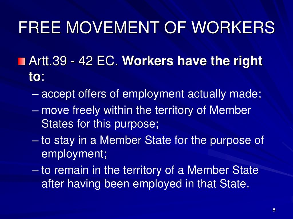 FREE MOVEMENT OF WORKERS