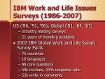 ibm work and life issues surveys 1986 2007