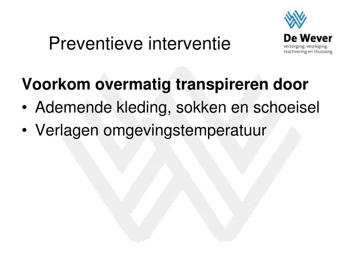 Preventieve interventie