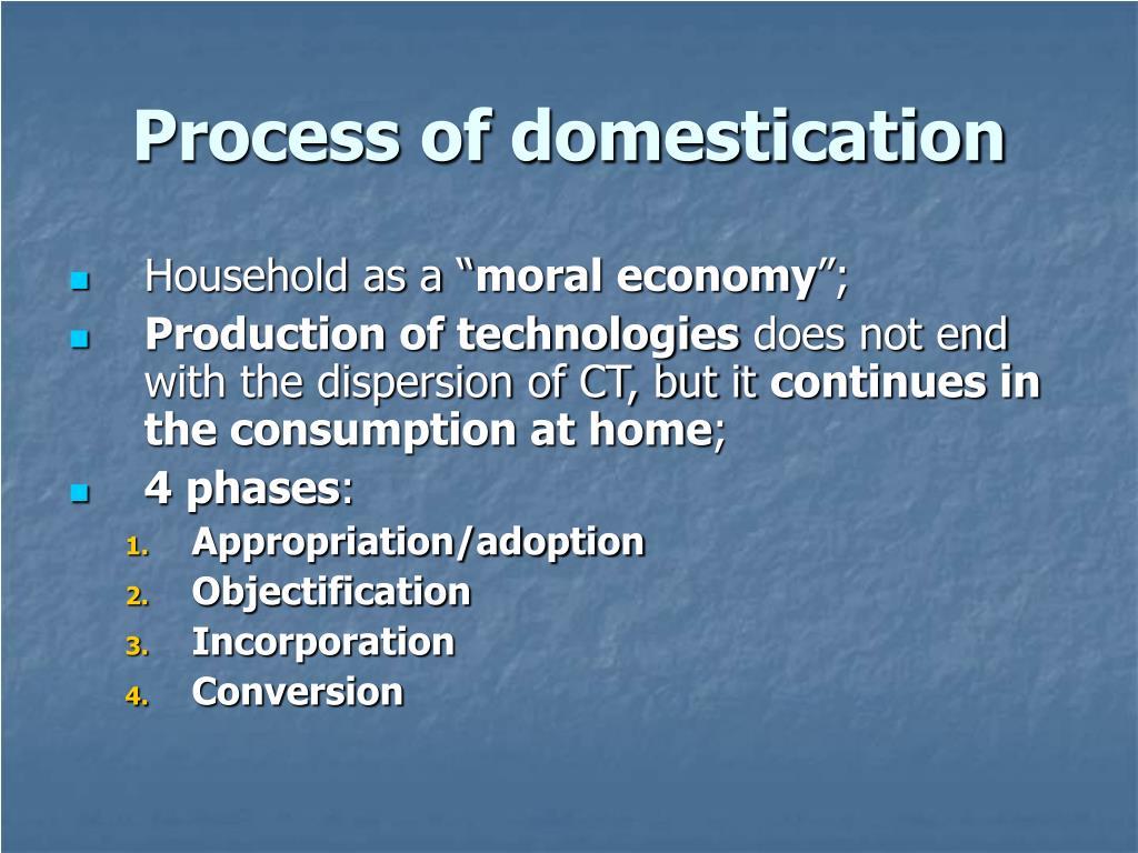 Process of domestication