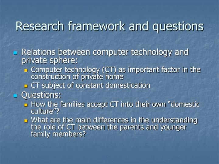 Research framework and questions