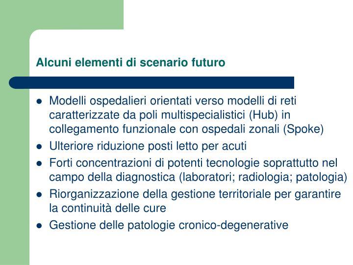 Alcuni elementi di scenario futuro