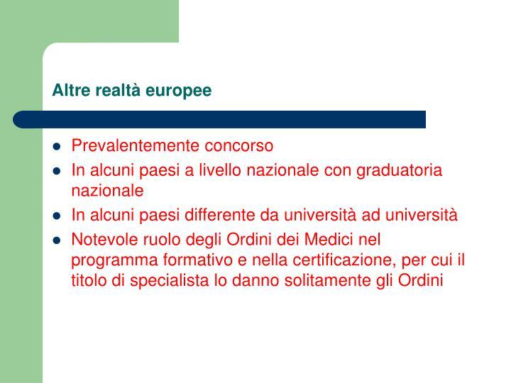 Altre realtà europee