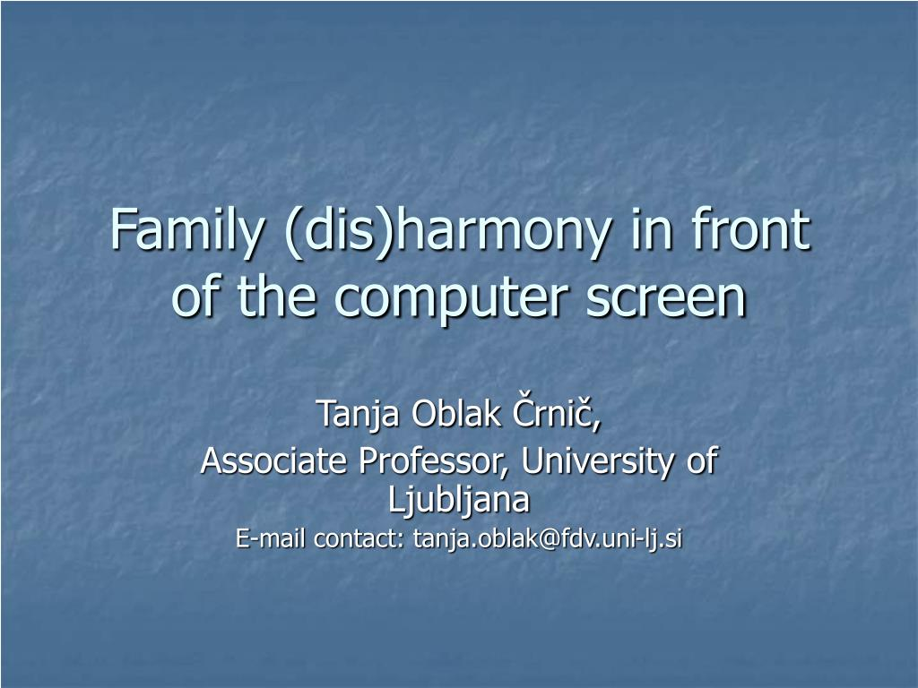 family dis harmony in front of the computer screen l.